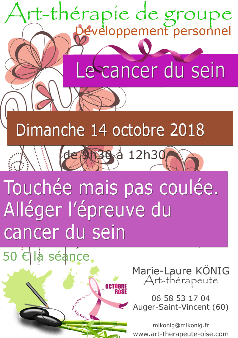 Art therapie de groupe dans l oise crepy en valois senlis le plessis belleville nanteuil le haudouin auger saint vincent le cancer du sein developpement personnel psychologie