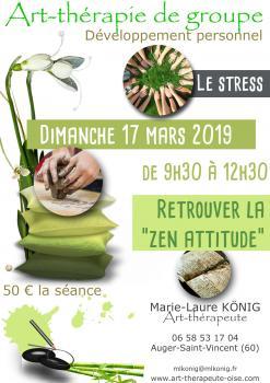 Le stress ou retour vers la zen-attitude - Art-thérapie - Séance de groupe du 17 mars 2019