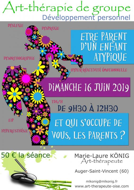 Parents enfant atypique multidys tdh art therapie de groupe oise 60330 60440 60800 60300