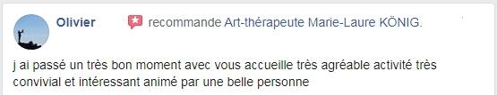 Recommandations d'Olivier pour l'art-thérapeute Marie-Laure KONIG - Oise