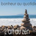 L'art du zen - Lâcher-prise