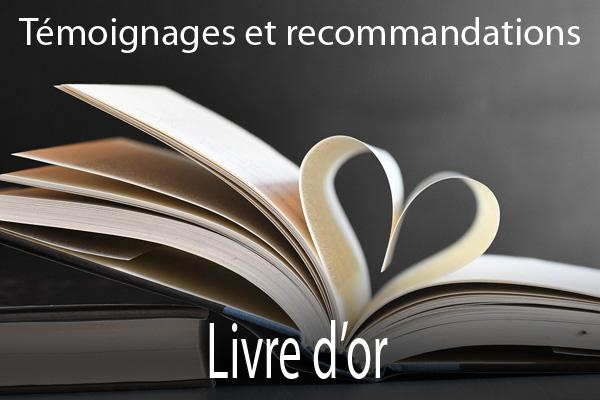 Témoignages et recommandations