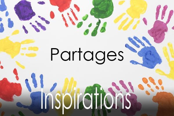 Inspirations et partages